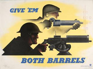 World War 2 Give 'em Both Barrels Poster