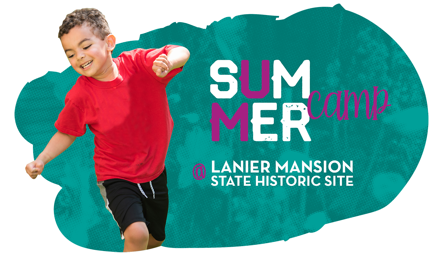 Summer camp at Lanier Mansion State Historic Site
